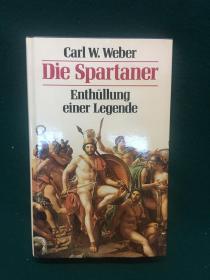 Die Spartaner:Enthüllung einer Legende【斯巴达人:揭开他们的传奇色彩】【斯巴达研究名著】