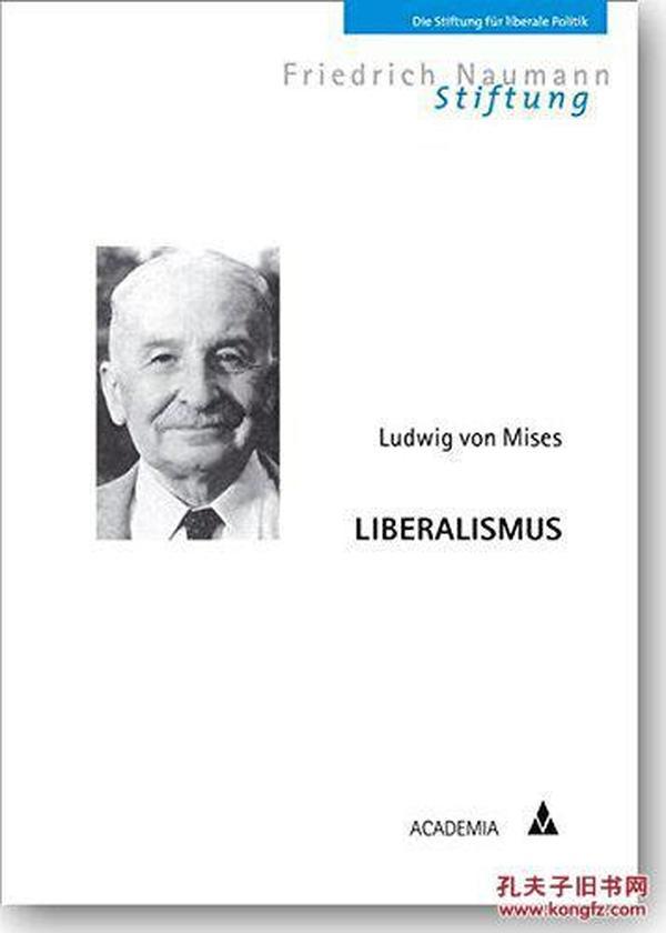 德文原版 德语 Liberalismus 自由与繁荣的国度 自由主义 米塞斯 奥地利学派