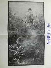 【现货 包邮】1887年巨幅木刻版画《弗洛拉》( Flora )    尺寸约56*41厘米  (货号 18031)