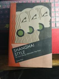 《Shanghai Style : Art and Design Between the Wars》