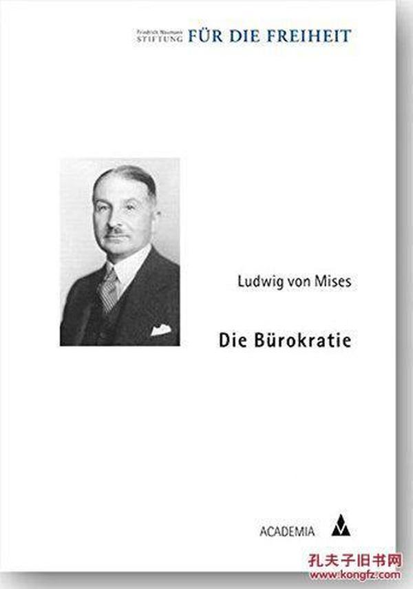 德国原版 德文 德语 Die Bürokratie 官僚体制 米塞斯 奥地利学派