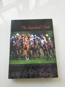 The Essential Club A HISTORY OF THE SYDNEY TURF CLUB 1943-2011