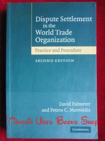 Dispute Settlement in the World Trade Organization: Practice and Procedure(第2版 平装)世界贸易组织中的争端解决:实践和程序