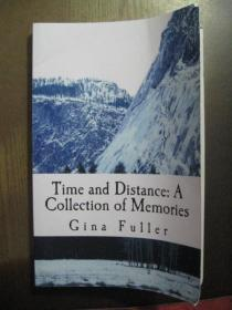 TIME AND DISTANCE A COLLECTION OF MEMORIES