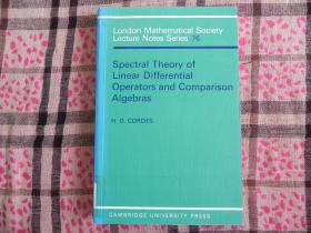 Spectral Theory of Linear Differential Operators and Comparison Algebras (London Mathematical Society Lecture Note Series)  原版