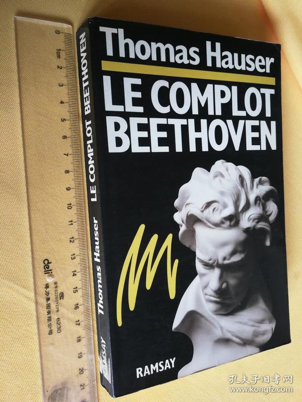 法文原版 《贝多芬》Le complot beethoven . Thomas Hauser