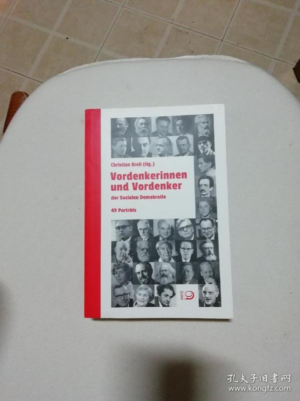 德语原版:Vordenkerinnen und Vordenker der Sozialen Demokratie(英国社会民主)