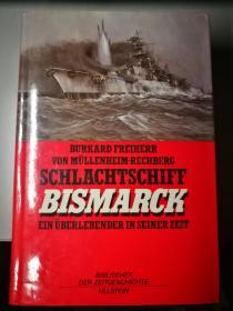 《Schlachtschiff Bismarck》(关于战列舰俾斯麦的书)Germany Edition