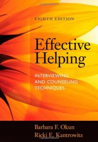 面试与咨询技巧第八版 Effective Helping: Interviewing and Counseling Techniques 英文原版