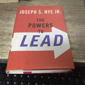 JOSEPH S.NYE JR. THE POWERS TO LEAD