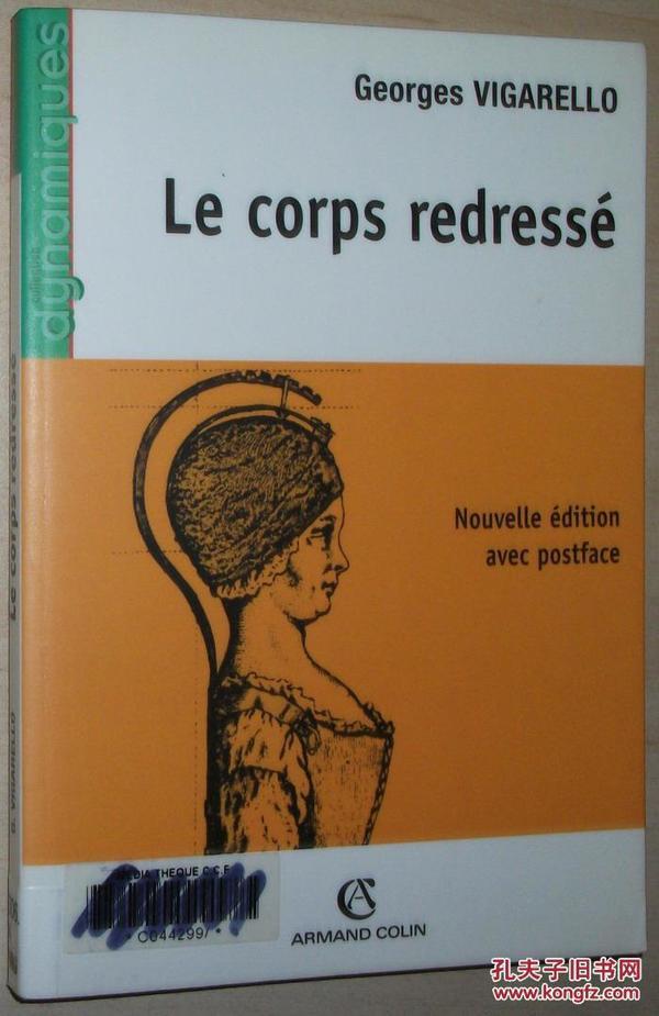 法文原版书 Le corps redressé Broché –1989 de Georges Vigarello  (Auteur)