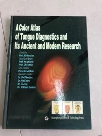 A color atlas of tongue diagnostics and its ancient and modern research