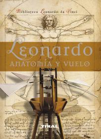 达芬奇的飞行器与解剖学图谱 Leonardo anatomia y vuelo西班牙语版