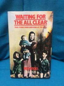 Waiting for the All Clear【等待全部清除】