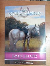 英文原版书:Last Hope (The Horseshoe Trilogies, Book 2)