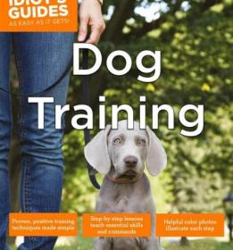 训狗攻略 Dog Training (Idiot's Guides) 英文原版