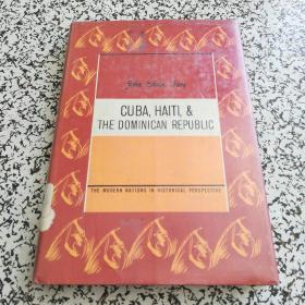 CUBA HAITI THE DOMINICAN REPUBLIC