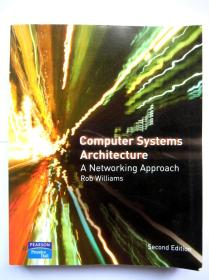 Computer Systems Architecture: a Networking Approach 2E 正版