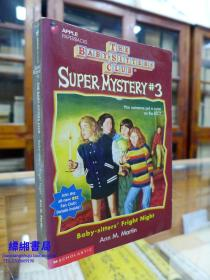 Baby-Sitters Fright Night (BABY-SITTERS CLUB SUPER MYSTERY)惊魂之夜