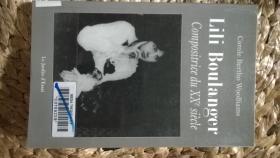 Lili Boulanger(早逝的 法国女作曲家莉莉·布朗热传记 馆藏书)