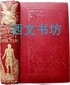 【包邮】Pictorial History of the United States of America 图说美利坚合众国历史 1851年