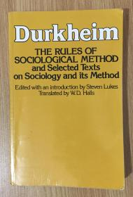 The Rules of Sociological Method: And Selected Texts on Sociology and Its Method 社会学研究方法论 0029079403