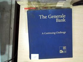 The Generale Bank 1822-1997 A Continuing Challenge  (通用银行持续挑战)