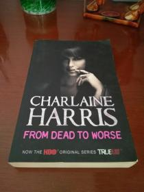 CHARLAINE HARRIS   FROM DEAD TO WORSE 真爱如血