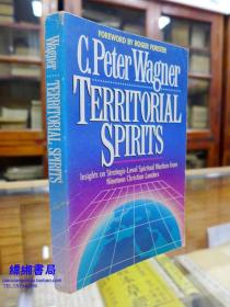 TERRITORIAL SPIRITS《领土精神  C·彼得·瓦格纳著》