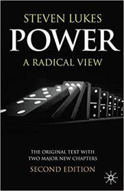 Power: A Radical View, Second Edition 权力:一种激进的观点 9780333420928 0333420926