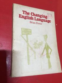 The Changing English Language 变化中的英语【英文版,国内影印】