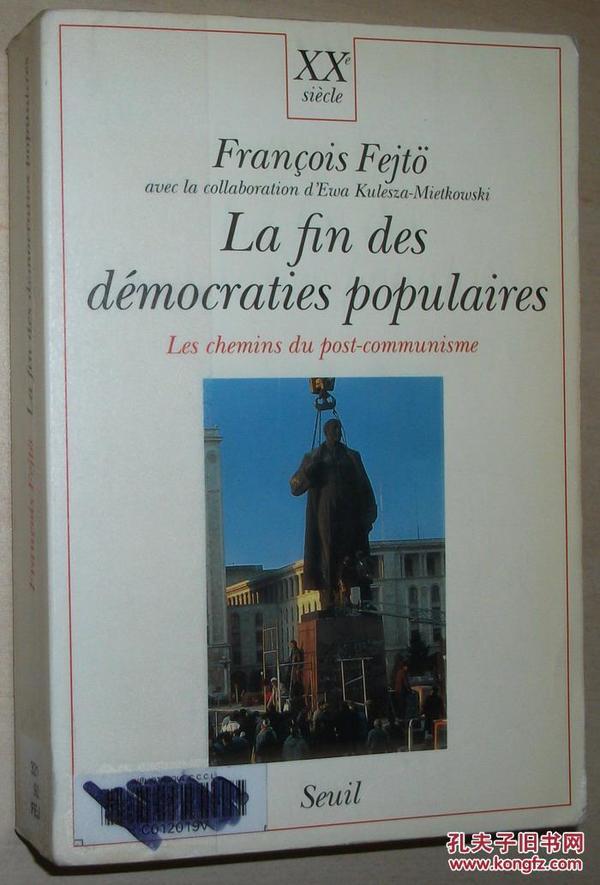 法文原版书 La fin des démocraties populaires les chemins du post-communisme... de François Fejto 欧洲 苏东国家