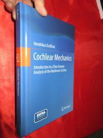 Cochlear Mechanics: Introduction to a Ti...      (硬精装)    【详见图】