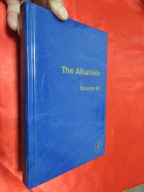 The Alkaloids, Volume 68: Chemistry and       (硬精装)    【详见图】