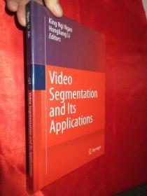 Video Segmentation and Its Applications     (硬精装)    【详见图】