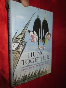 Hung Together     (硬精装)    【详见图】