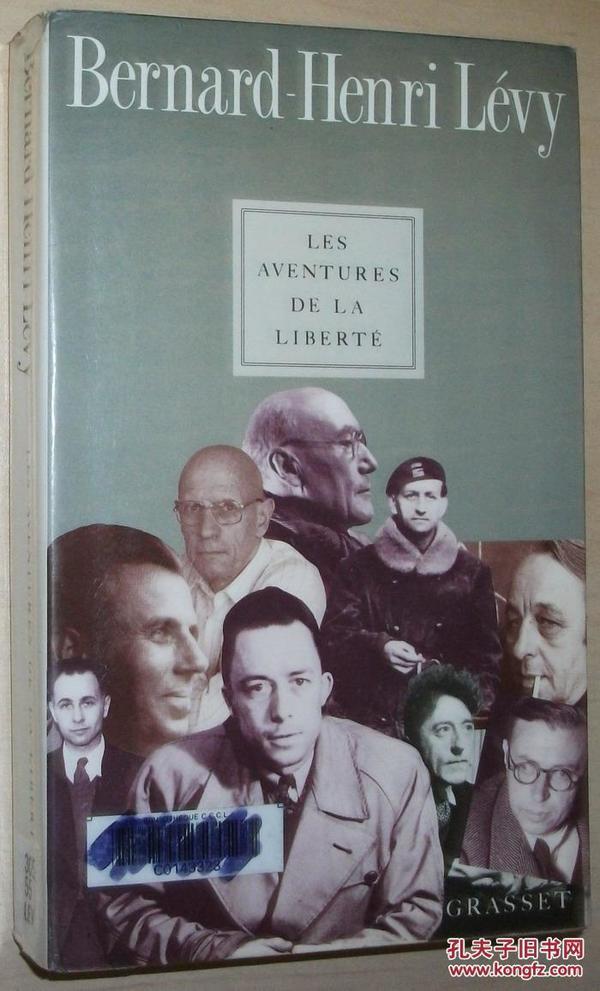 法文原版书 Les aventures de la liberté : Une histoire subjective des intellectuels  de Bernard-Henri Lévy