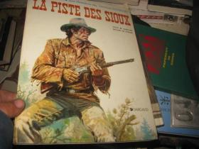 LA  PISTE DES SIOUX欧洲原版漫画