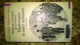 法文原版 法国外交与武装力量1871-1991( 原名太长打字太费劲馆藏)