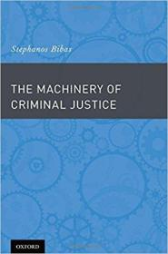 The Machinery of Criminal Justice (英语) 精装