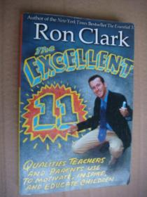 The Excellent 11 (Quality Teachers and Parents use to motivate,inspire,and educate children)