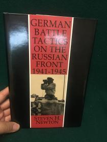 German Battle Tactics:On the Russian Front,1941-1945【德国战争策略:在俄国前线上,1941-1945】