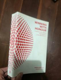 英文原版 WINNING WITH HONOUR inrelationships,family,organisations, leadership,and life