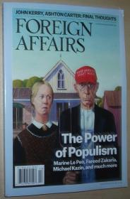 英文原版书 Foreign Affairs Magazine (November/December, 2016) The Power of Populism