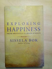 Exploring Happiness: From Aristotle To Brain Science