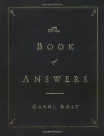 答案之书 The Book of Answers (Carol Bolt) 英文原版