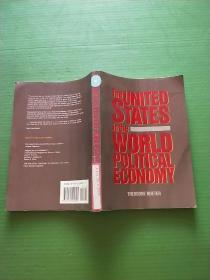 THE UNITED STATES IN THE WORLD POLITICAL ECONMY(见图)16开