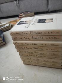 Giving Away Simone(外文原版)库存书有多本 毛边本
