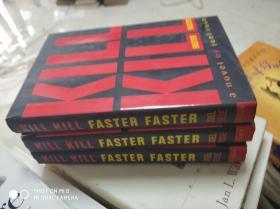 KILL KILL FASTER FASTER(外文原版)库存书有多本