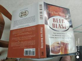 Beer Blast: The Inside Story of the Brewing Industrys Bizarre (外文原版)